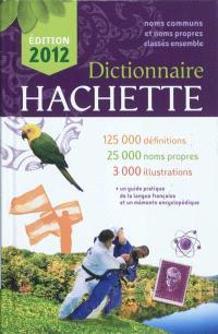 Dictionnaire Hachette : édition 2012