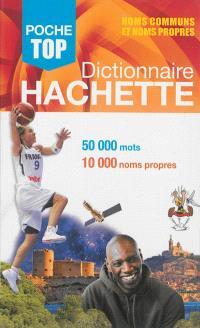 Dictionnaire Hachette encyclopédique de poche : 50.000 mots, 10.000 noms propres