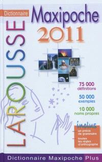 Dictionnaire Larousse maxipoche 2011