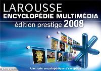 Encyclopédie multimédia Larousse 2008 : édition prestige