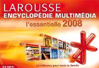 Encyclopédie multimédia Larousse 2008 : l'essentielle