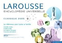 Encyclopédie universelle Larousse 2005 : classique