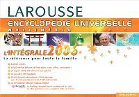 Encyclopédie universelle Larousse 2006 : l'intégrale