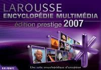 Encyclopédie universelle Larousse 2007 : édition prestige
