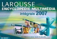 Encyclopédie universelle Larousse 2007 : l'intégrale