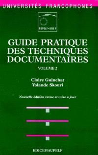 Guide pratique des techniques documentaires. Volume 2, Traitement de l'information
