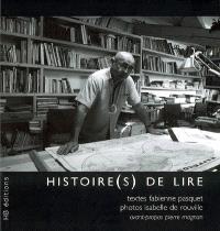 Histoire(s) de lire : portraits de lecteurs