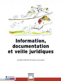 Information, documentation et veille juridiques