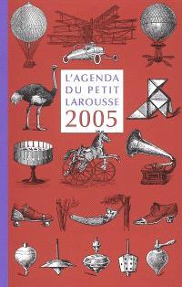 L'agenda du Petit Larousse 2005 : 1905-2005
