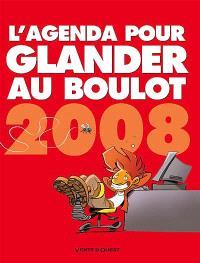 L'agenda pour glander au boulot 2008