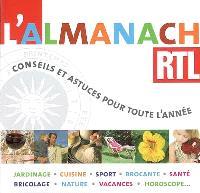 L'almanach RTL : conseils et astuces pour toute l'année