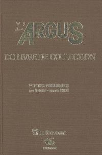 L'argus du livre de collection 2008 : ventes publiques avril 2007-mars 2008