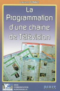 La programmation d'une chaîne de télévision