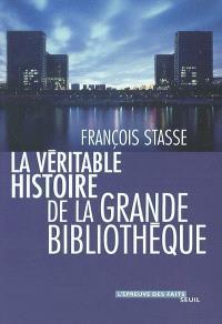 La véritable histoire de la grande bibliothèque