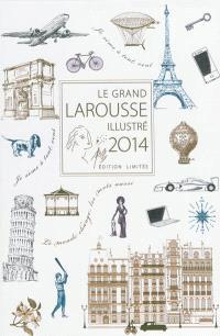 Le Grand Larousse illustré 2014 : en couleurs : coffret Noël