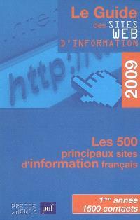 Le guide des sites Web d'information 2009 : les 500 principaux sites d'information français