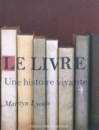 Le livre, une histoire vivante