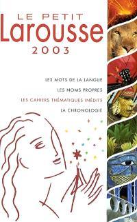 Le petit Larousse 2003 en couleurs