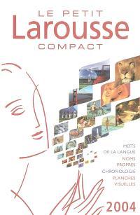 Le petit Larousse compact 2004 : en couleurs