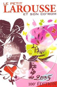 Le Petit Larousse et son CD-ROM 2005