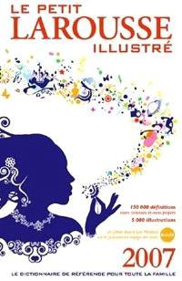 Le petit Larousse illustré 2007 : en couleurs