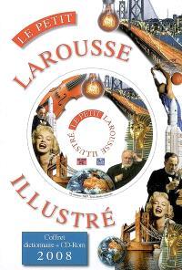 Le petit Larousse illustré 2008 : en couleurs : coffret Noël