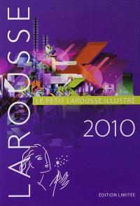Le petit Larousse illustré 2010 : en couleurs