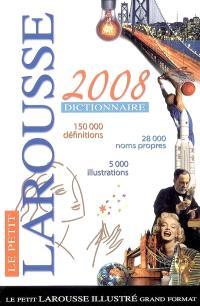 Le petit Larousse illustré grand format 2008 : en couleurs