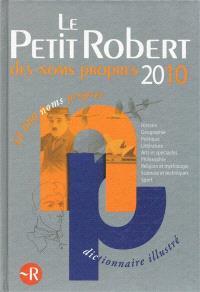 Le Petit Robert des noms propres 2010 : dictionnaire illustré