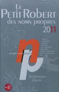 Le Petit Robert des noms propres 2011 : dictionnaire illustré