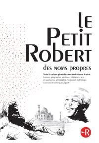 Le Petit Robert des noms propres 2015 : dictionnaire illustré