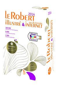 Le Robert illustré 2014 & Dixel, son dictionnaire Internet : édition limitée