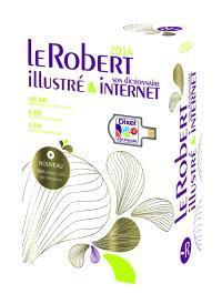 Le Robert illustré 2014 & Dixel, son dictionnaire Internet : version fin d'année