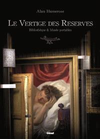 Le vertige des réserves : bibliothèque & musée portables