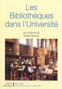 Les bibliothèques dans l'université