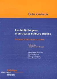 Les bibliothèques municipales et leurs publics : pratiques ordinaires de la culture