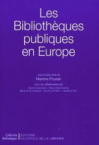 Les bibliothèques publiques en Europe