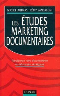 Les études marketing documentaires : transformez votre documentation en information stratégique