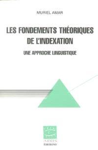 Les fondements théoriques de l'indexation : une approche linguistique