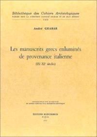 Les Manuscrits grecs enluminés de provenance italienne : 9e-11e siècles