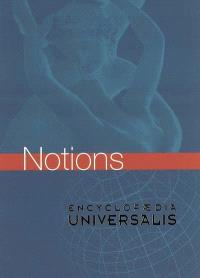 Les notionnaires. Volume 1, Notions