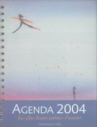 Les plus beaux poèmes d'amour : agenda 2004