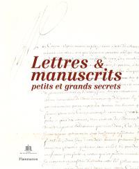 Lettres et manuscrits : petits et grands secrets