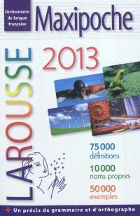 Maxipoche 2013 : dictionnaire de langue française