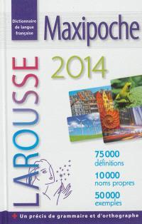 Maxipoche 2014 : dictionnaire de langue française