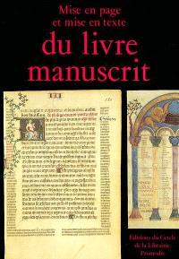 Mise en page et mise en texte du livre manuscrit