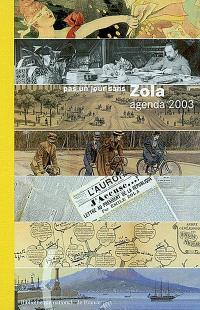 Pas un jour sans Zola : agenda 2003