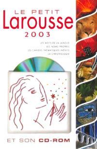 Petit Larousse 2003 et son CD-ROM