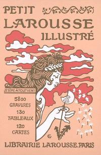 Petit Larousse illustré : nouveau dictionnaire encyclopédique