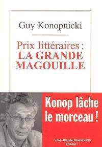 Prix littéraires : la grande magouille